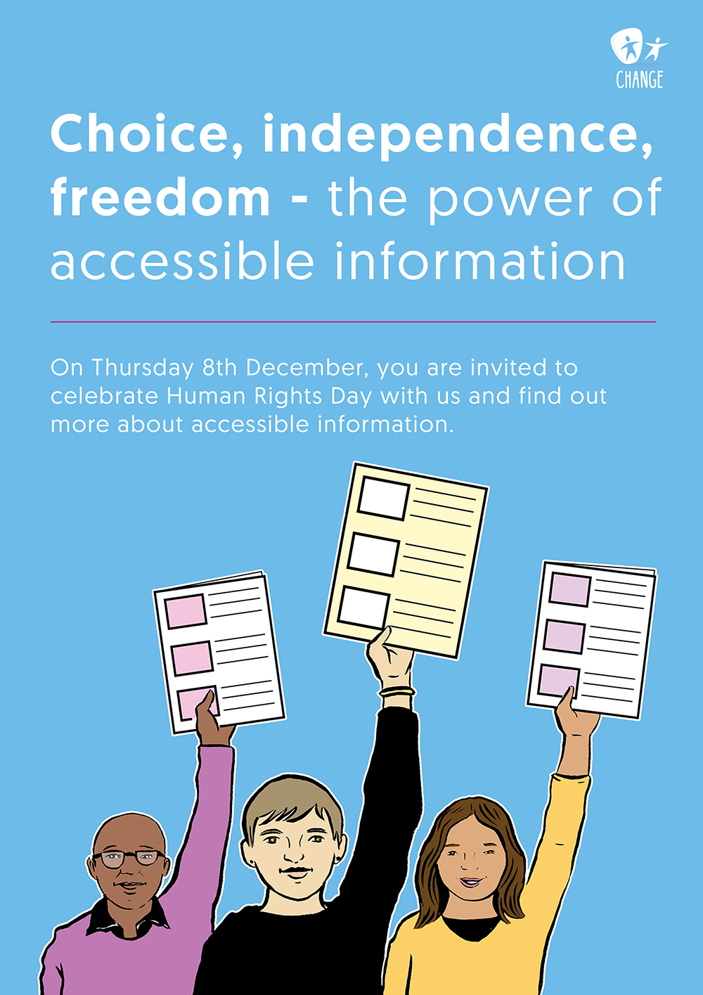 Choice, independence, freedom - the power of accessible information