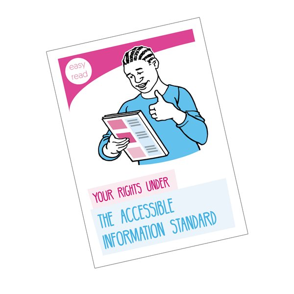 How The Accessible Information Standard Works for You